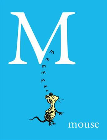 M is for Mouse (blue) by Theodor (Dr. Seuss) Geisel