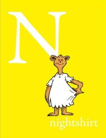 N is for Nightshirt (yellow) by Theodor (Dr. Seuss) Geisel