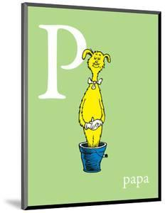 P is for Papa (green) by Theodor (Dr. Seuss) Geisel