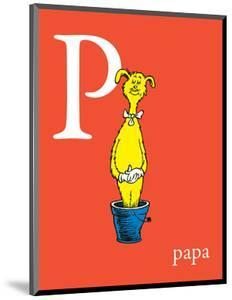 P is for Papa (red) by Theodor (Dr. Seuss) Geisel