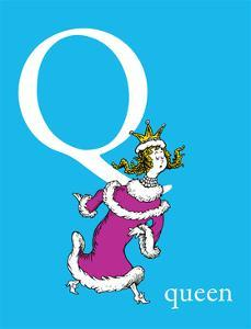 Q is for Queen (blue) by Theodor (Dr. Seuss) Geisel