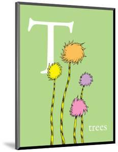 T is for Trees (green) by Theodor (Dr. Seuss) Geisel