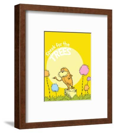 The Lorax: Speak for the Trees (on yellow)