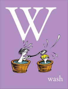 W is for Wash (purple) by Theodor (Dr. Seuss) Geisel