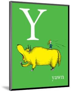 Y is for Yawn (green) by Theodor (Dr. Seuss) Geisel