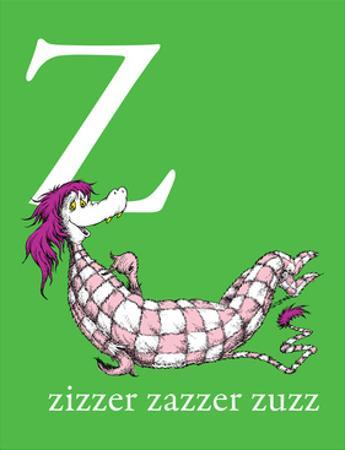 Z is for Zizzer Zazzer Zuzz (green) by Theodor (Dr. Seuss) Geisel