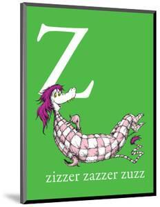 Z is for Zizzer Zazzer Zuzz (green) by Theodor (Dr. Seuss) Geisel