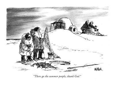"""There go the summer people, thank God."" - New Yorker Cartoon-Robert Weber-Premium Giclee Print"
