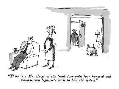 """""""There is a Mr. Hayer at the front door with four hundred and twenty-seven?"""" - New Yorker Cartoon-George Booth-Premium Giclee Print"""