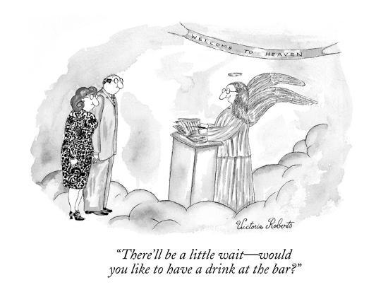 """""""There'll be a little wait?would you like to have a drink at the bar?"""" - New Yorker Cartoon-Victoria Roberts-Premium Giclee Print"""