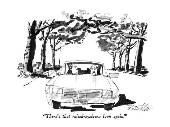"""There's that raised-eyebrow look again!"" - New Yorker Cartoon-Mischa Richter-Premium Giclee Print"