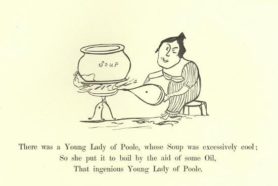 There Was a Young Lady of Poole, Whose Soup Was Excessively Cool-Edward Lear-Giclee Print