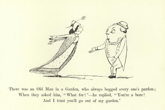 There Was an Old Man in a Garden, Who Always Begged Every One's Pardon-Edward Lear-Giclee Print