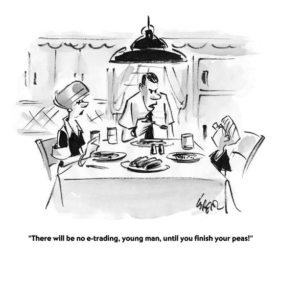"""There will be no e-trading, young man, until you finish your peas!"" - Cartoon-Lee Lorenz-Premium Giclee Print"