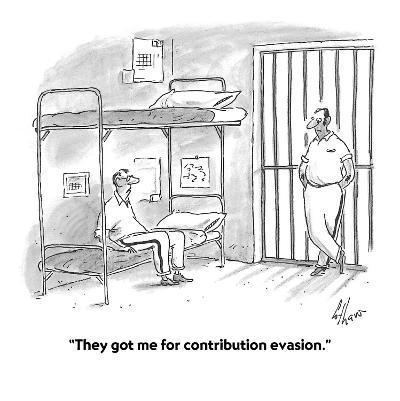 """They got me for contribution evasion."" - Cartoon-Frank Cotham-Premium Giclee Print"