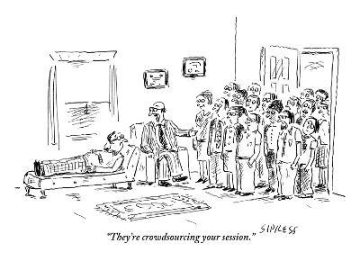"""""""They're crowdsourcing your session."""" - New Yorker Cartoon-David Sipress-Premium Giclee Print"""