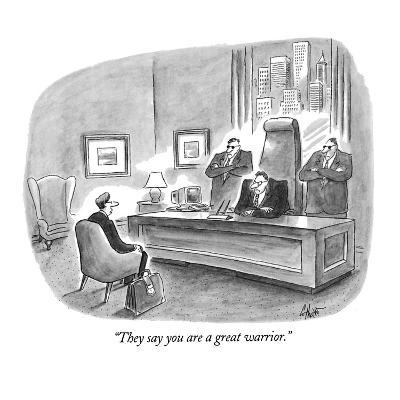 """""""They say you are a great warrior."""" - New Yorker Cartoon-Frank Cotham-Premium Giclee Print"""