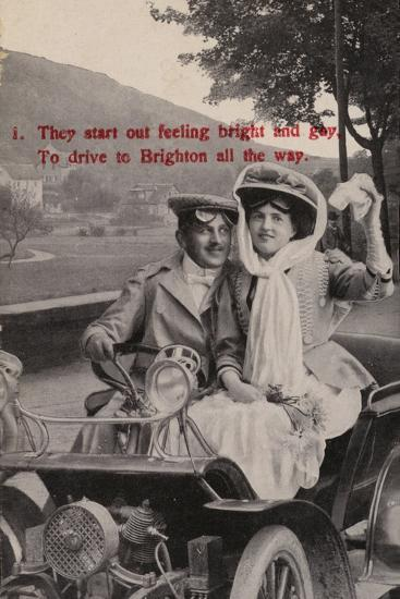 They Start Out Feeling Bright and Gay, to Drive to Brighton All the Way--Photographic Print