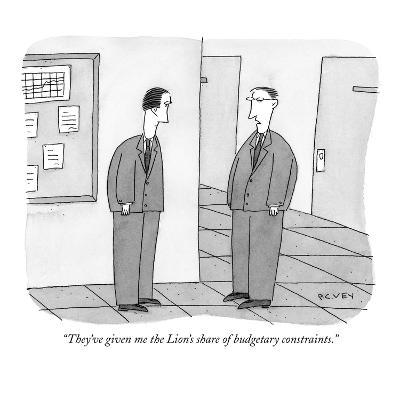 """They've given me the Lion's share of budgetary constraints."" - New Yorker Cartoon-Peter C. Vey-Premium Giclee Print"