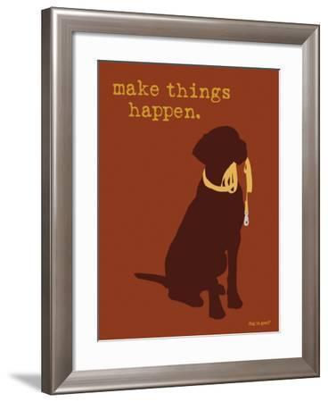 Things Happen - Brown Version-Dog is Good-Framed Art Print