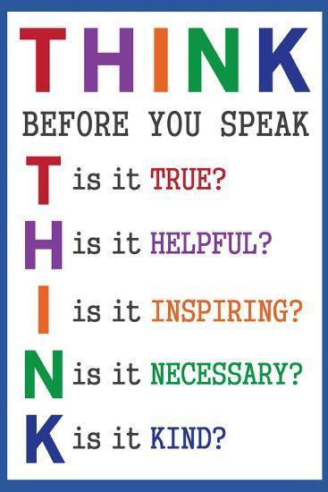 Think Before You Speak Education--Art Print