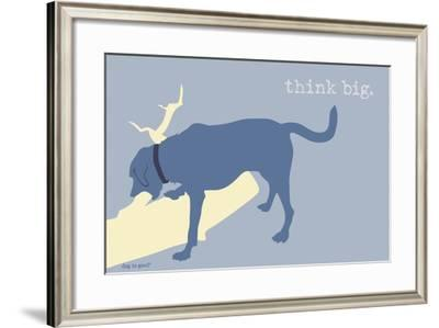 Think Big - Blue Version-Dog is Good-Framed Art Print