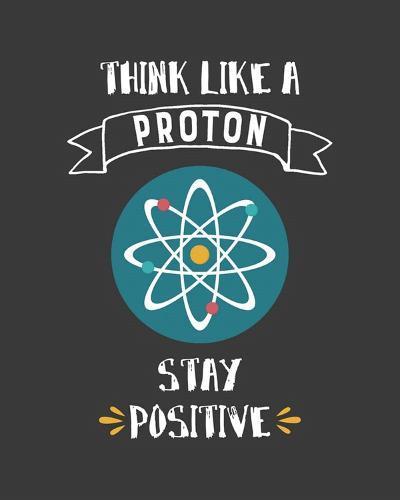 Think Like A Proton Gray-Color Me Happy-Art Print