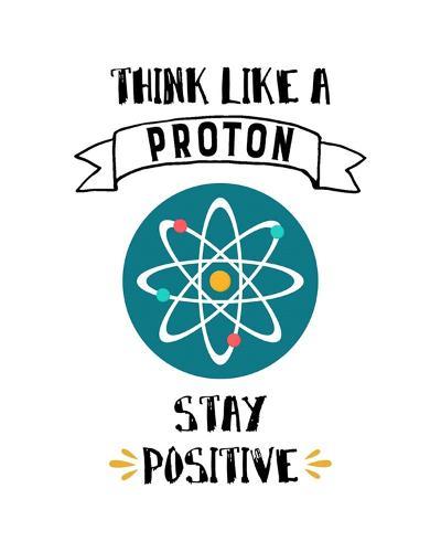 Think Like A Proton White-Color Me Happy-Art Print