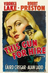 This Gun for Hire, Veronica Lake, Alan Ladd, 1942