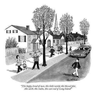 """""""This happy breed of men, this little world, this blessed plot, this earth?"""" - New Yorker Cartoon-J.B. Handelsman-Premium Giclee Print"""