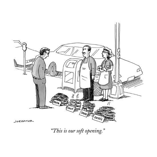 """""""This is our soft opening."""" - New Yorker Cartoon--Premium Giclee Print"""