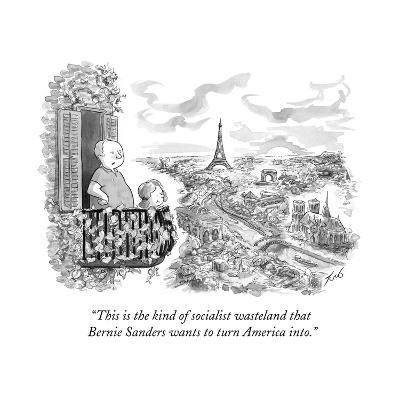 """This is the kind of socialist wasteland that Bernie Sanders wants to turn?"" - Cartoon-Tom Toro-Premium Giclee Print"