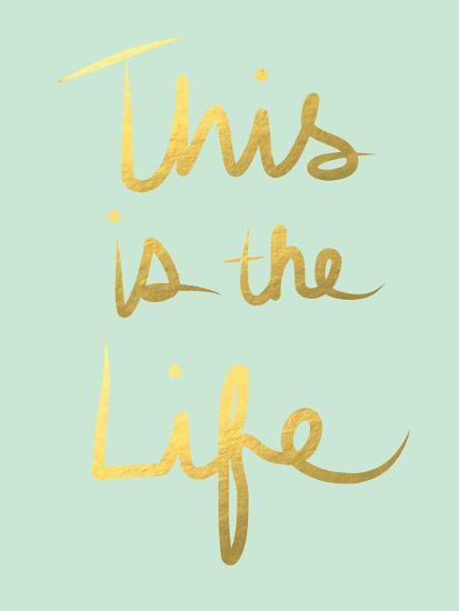This Is the Life Mint Gold-Linda Woods-Premium Giclee Print