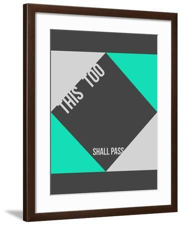 This is too shall pass Poster-NaxArt-Framed Art Print