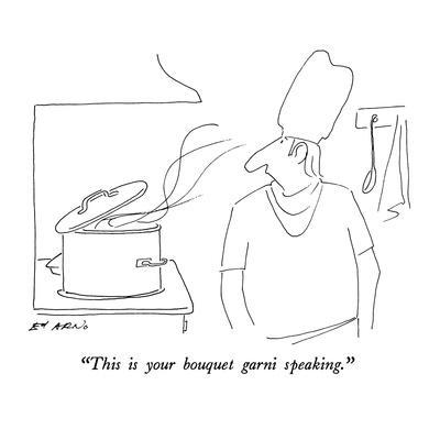 https://imgc.artprintimages.com/img/print/this-is-your-bouquet-garni-speaking-new-yorker-cartoon_u-l-pgt8s70.jpg?p=0