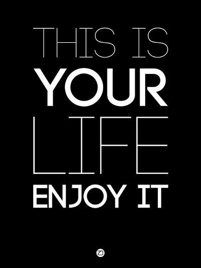 This Is Your Life Black-NaxArt-Art Print