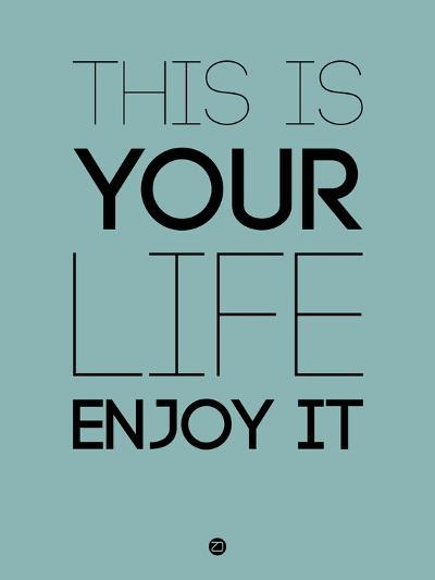 This Is Your Life Blue-NaxArt-Art Print