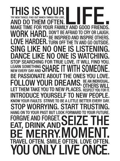 This Is Your Life Motivational Poster--Art Print