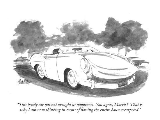 """""""This lovely car has not brought us happiness.  You agree, Morris?  That i?"""" - New Yorker Cartoon-J.B. Handelsman-Premium Giclee Print"""