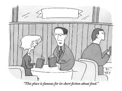 """""""This place is famous for its short fiction about food."""" - New Yorker Cartoon-Peter C. Vey-Premium Giclee Print"""