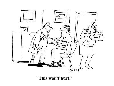 """This won't hurt."" - Cartoon-Bob Zahn-Premium Giclee Print"