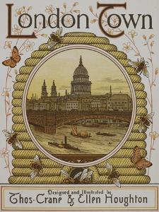 Title Page, Depicting St. Paul's Cathedral. Illustration From London Town' by Thomas Crane