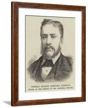 Thomas George Ashford, Fireman, Killed at the Burning of the Alhambra Theatre--Framed Giclee Print