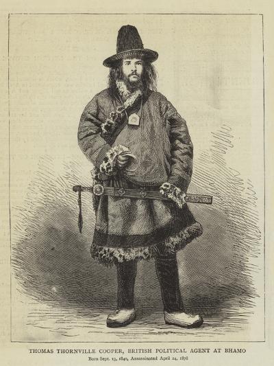 Thomas Thornville Cooper, British Political Agent at Bhamo--Giclee Print
