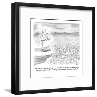 """""""Thou shalt not create graven images, Ira. Thou shalt not take the Lord's ?"""" - New Yorker Cartoon-Paul Noth-Framed Premium Giclee Print"""
