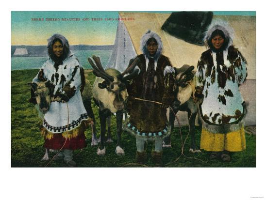 Three Eskimo Beauties and Sled Reindeer - Alaska State-Lantern Press-Art Print