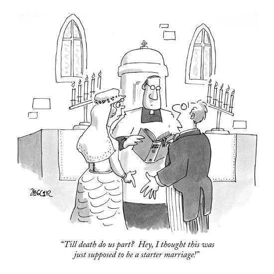 """""""Till death do us part?  Hey, I thought this was just supposed to be a sta?"""" - New Yorker Cartoon-Jack Ziegler-Premium Giclee Print"""