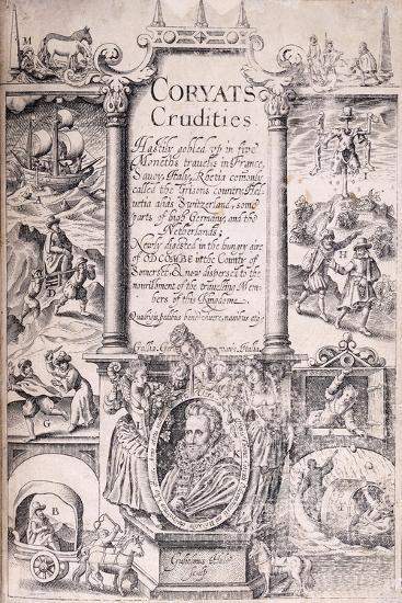 Title Page from 'Coryats Crudities Hastily Gobled Up in Five Moneths Travells in France--Giclee Print