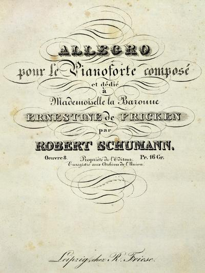 Title Page of Score for Allegro for Piano in B Minor, Opus 8-Robert Schumann-Giclee Print