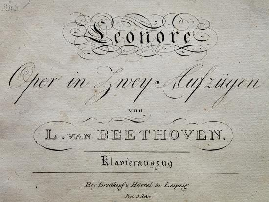 Title Page of Score for Leonore-Ludwig Van Beethoven-Giclee Print